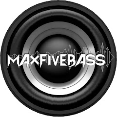 MaxFiveBass