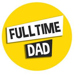 Fulltime Dad