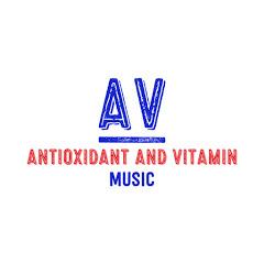 Antioxidant And Vitamin Music