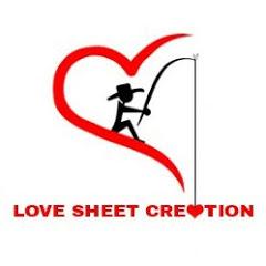 LOVE SHEET CREATION