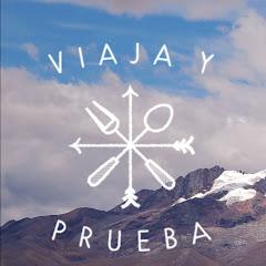 Viaja y Prueba