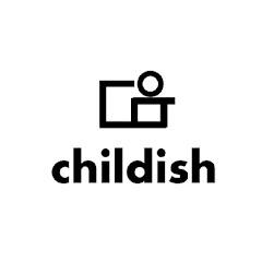 チャイルディッシュ/childish