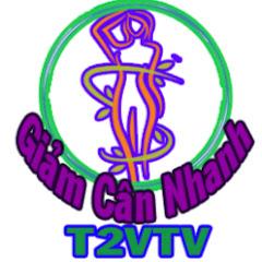 Giảm Cân Nhanh T2VTV