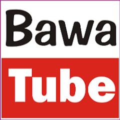 Bawa Tube