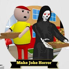 MAKE JOKE HORROR