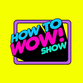 HowToWowShow