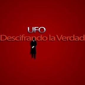 UFO Descifrándo la Verdad