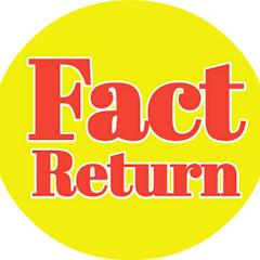 Fact Return