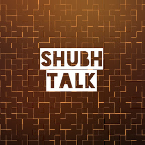 Shubh Talk