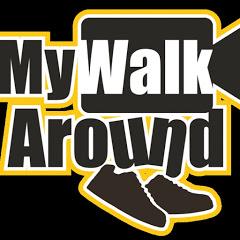 My Walk Around
