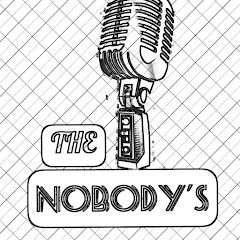 just the nobodys podcast