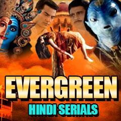 Evergreen Hindi Serials