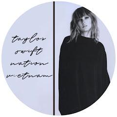 Taylor Swift Nation Vietnam