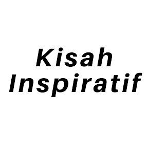 Kisah Inspiratif