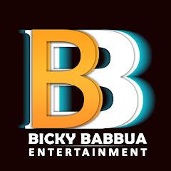 Bicky Babbua Entertainment