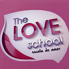 Escola do Amor - The Love School