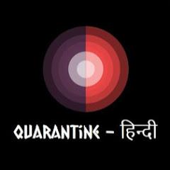 QuaranTine - हिन्दी