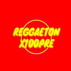 REGGAETON X100PRE
