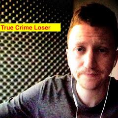 TRUE CRIME Loser