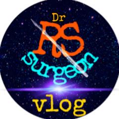 Dr RS Surgeon VLOG