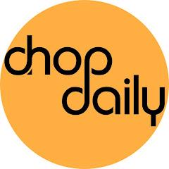Chop Daily