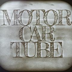 MotorCarTube