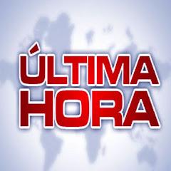 ÚLTIMA HORA Noticias de Actualidad