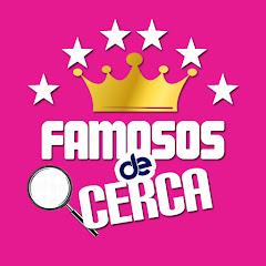 Famosos de Cerca MX