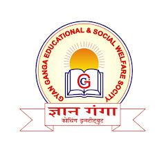 Gyan Ganga Coaching Institute