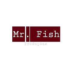 Mr.Fish Filmes