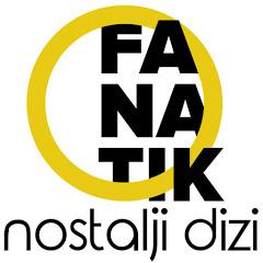 Fanatik Nostalji Diziler