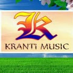 Kranti Music