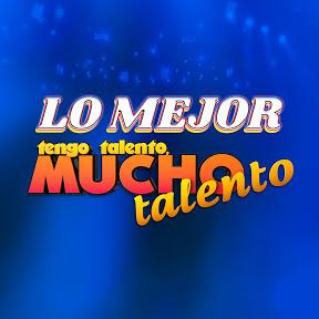 LO MEJOR DE TENGO TALENTO