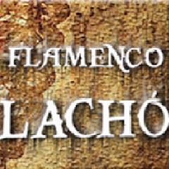 FLAMENCO LACHÓ