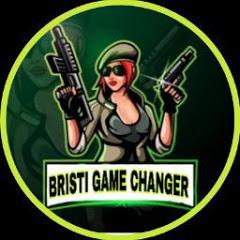 BRISTI GAME CHANGER
