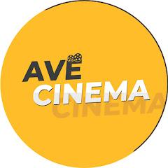 AVE CINEMA