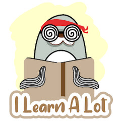 I Learn A Lot