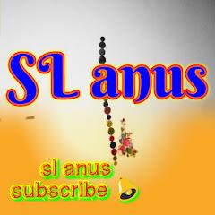 SL Anus