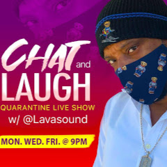 Lava Chat And Laugh