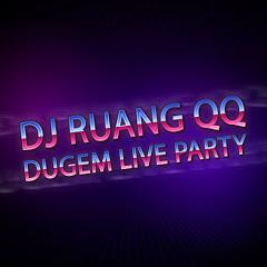 DJ Ruang QQ