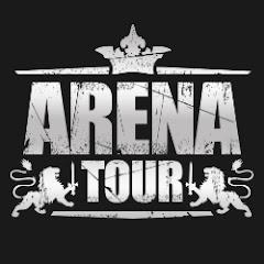 Arena Tour