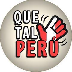 Que Tal Peru
