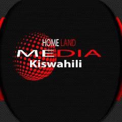 HOMELAND MEDIA KISWAHILI
