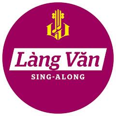 Làng Văn Sing-Along