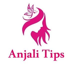 Anjali Tips