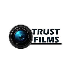 TRUST FILMS