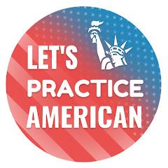 Let's Practice American English - اللهجة الامريكية