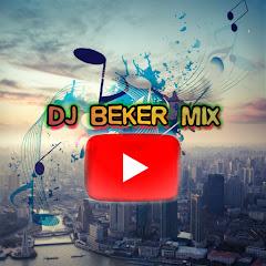 DJ BEKER MIX