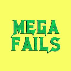 Mega Fails