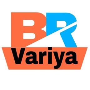 B R Variya